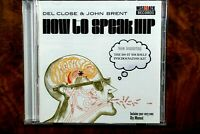 Del Close - How To Speak Hip, The Do It Yourself Psychoanalysis Kit  -  CD, VG