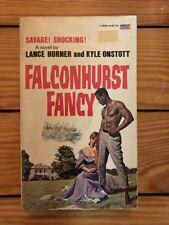 Falconhurst Fancy - Lance Horner/Kyle Onstott 1966 Fawcett Paperback VG Mandingo