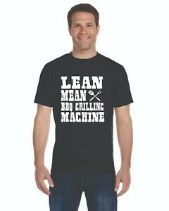 Lean Mean Bbq Grilling Machine Funny T-Shirt