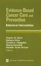 NEW - Evidence-Based Cancer Care and Prevention: Behavioral Interventions