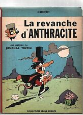 MACHEROT. La Revanche d'Antracite. Dargaud Jeune Europe 1964. EO.