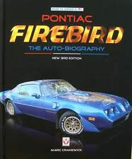 LIVRE NEUF : PONTIAC FIREBIRD ohc 16,the sprint 6,400,trans am,455 ho, ...