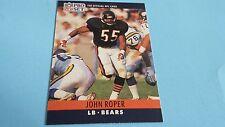 1990 PRO SET FOOTBALL JOHN ROPER CARD #56***CHICAGO BEARS***