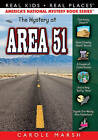 The Mystery at Area 51 (Real Kids! Real Places! (Paperback)) by Carole Marsh