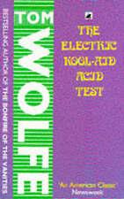 WOLFE,TOM-ELECTRIC KOOL AID ACID TEST_ THE  BOOK NEW