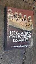 Les grandes civilisations disparues