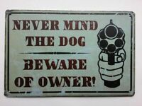 Warning Beware Of owner not Dog Sign 12 x 8 Inch Metal Decor Funny  Sign.