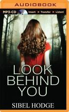 Look Behind You by Sibel Hodge (2014, MP3 CD, Unabridged)