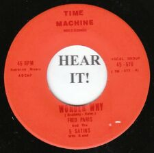 Fred Paris & The Five Satins DOO WOP 45 (Time Machine 570 R/I) Wonder Way/No  M-