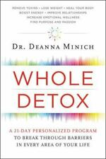 Whole Detox: A 21-Day Personalized Program to Break Through Barriers in Every