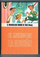 EL MUNDO DE LA ILUSION EL MARAVILLOSO MUNDO DE WALT DISNEY SALVAT 1977