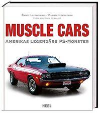 Muscle Cars Amerikas legendäre PS-Monster US Autos Automobile Modelle Typen Buch