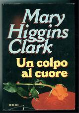 HIGGINS CLARK MARY UN COLPO AL CUORE CDE 1997 GIALLI THRILLER