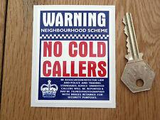 """Warnung NEIN KALTE CALLERS Tür Sticker 3"""" Zeichen Nachbarschaft Wohltätigkeit"""