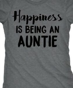 Happiness is being an Auntie T shirt Tee Aunt Happy Unisex Shirt