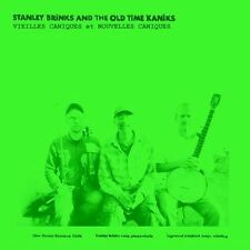 Stanley Brinks And The Old Time Kaniks / Vieilles Caniques (…) - 2 Vinyl LP + DL
