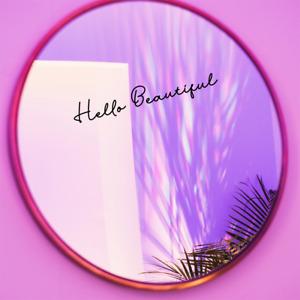 Hello Beautiful Decal for Bedroom Dresser Bathroom Mirror Beauty Salon Sticker