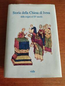 Storia Della Chiesa Di Ivrea dalle origini al XV secolo  Viella