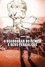 O Desdobrar Do Tempo e Seus Percalcos by Heitor Pergher (2016, Paperback)