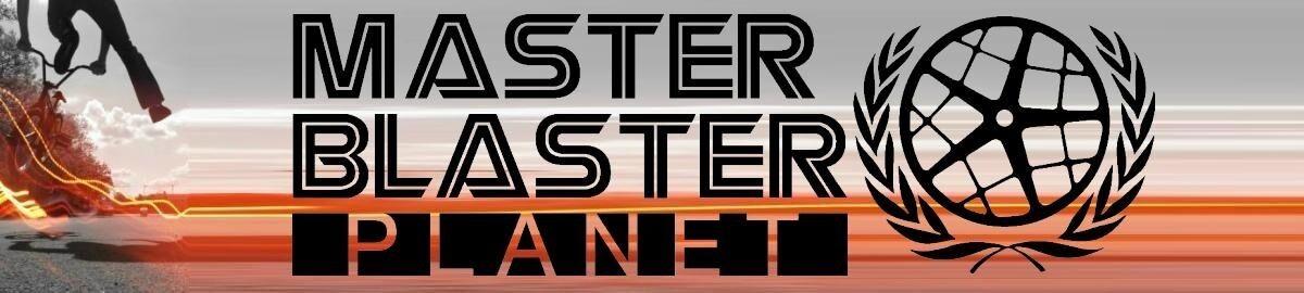 MASTER BLASTER PLANET