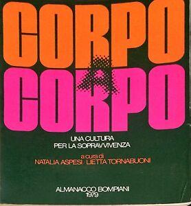 CORPO CORPO - NATALIA ASPESI, LIETTA TORNABUONI - BOMPIANI, 1979