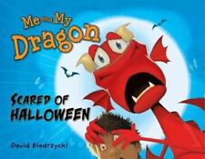 Me and My Dragon : Scared of Halloween by David Biedrzycki (2013, Hardcover)