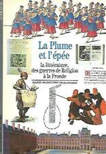 DECOUVERTES GALLIMARD n° 74--LA PLUME ET L'EPEE--de M.M.FRAGONARD
