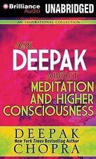 NEW Ask Deepak About Meditation & Higher Consciousness by Deepak Chopra