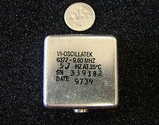"""VECTRON OSCILLATEK 6377 Series 9.60MHz OCXO/TCXO, Size: 1.5""""x1.5""""x0.5"""""""