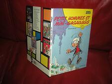 LES PETITS HOMMES N°25 PETITS HOMMES ET MINI-GAGAGAGS - EDITION ORIGINALE 1989