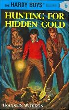 Hunting for Hidden Gold (The Hardy Boys, No. 5) by Franklin W. Dixon
