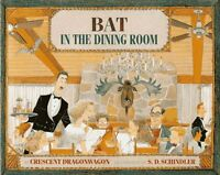 Bat in the Dining Room (Leveled Books)