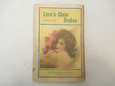 Love's Chain Broken Bertha M. Clay M.A. Donohue And Co paperback GD+