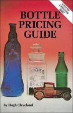 BOTTLE PRICING GUIDE by Hugh Cleveland 1988 Paperback Book Pictures & Values