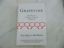 Grapevine : The New Art of Word-of-Mouth Marketing by Dave Balter and John Butma
