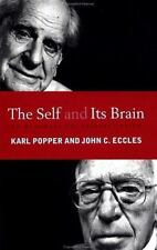 The Self and Its Brain: An Argument for Interactionism by Karl Popper, John C.