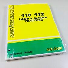 Service Manual John Deere 110 112 Lawn Garden Tractor SN 100,001-250,000 Shop