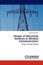 Design of Microstrip Antenna in Wireless Communication by Barun Mazumdar...