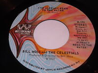 Bill Moss And The Celestials: I've Already Been To The Water 45 Gospel Soul