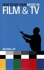 HOW TO GET YOUR MUSIC IN FILM & TV--BOOK-BRAND NEW ON SALE-PRODUCING-INFORMATION
