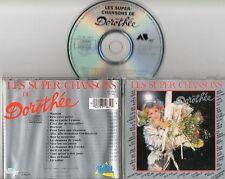 RARE  CD 15 T LES SUPER CHANSONS  DE DOROTHEE DE 1988 COMME  NEUF