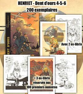 Tirage de Tete Henriet Dent d'Ours Intégrale 4-5-6 + 5 ex-libris 200ex signé
