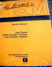 John Deere JD 450, JD450 Crawler Tractor Loader Technical Service Manual SM-2064