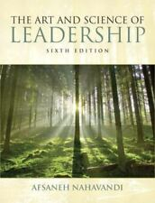 The Art and Science of Leadership by Afsaneh Nahavandi (2011, Trade...