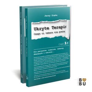 Jerzy Zieba HIDDEN THERAPIES Polish version UKRYTE TERAPIE CZ.3.1 3.2 NEW!!!