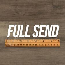 Full Send Decal | Just send it Sticker NELK