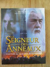 Le seigneur des anneaux TOLKIEN Tournage de la trilogie SIBLEY 2002 Making of
