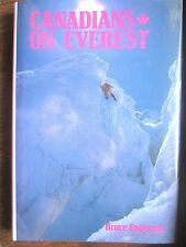 Canadians on Everest by Bruce Patte (1st Print/1990/241 pp) Very Good