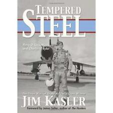Tempered Steel: The Three Wars of Triple Air Force Cros - Hardcover NEW Luckett,