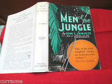 Ion L Idriess  MEN OF THE JUNGLE 1943 hardcover with jacket AUSTRALIAN AUTHOR